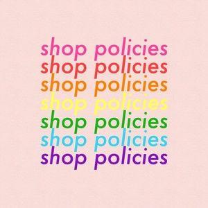💫🦄🛍 Shop Policies 💫🦄🛍